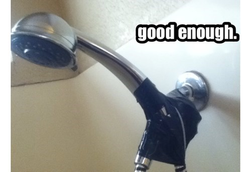 Electrical tape,showers,there I fixed it