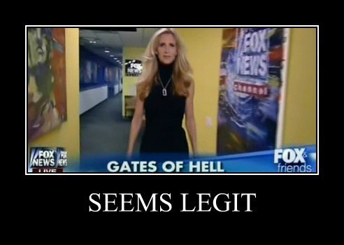 fox news,funny,gates of hell,anne coulter