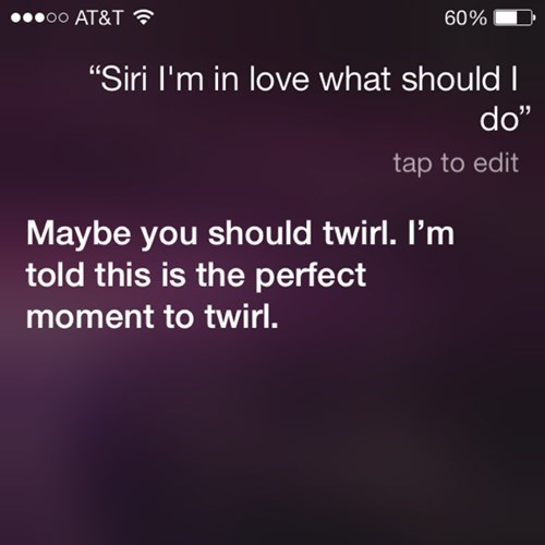 siri,advice,love,funny,g rated,dating