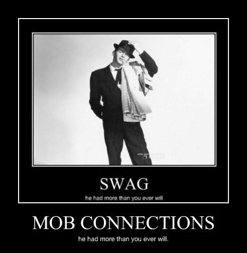 swag,mob,frank sinatra,funny