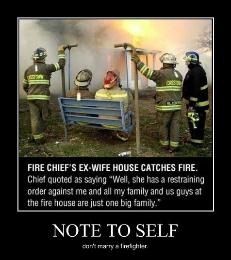 firefighter,ex wife,divorce,funny