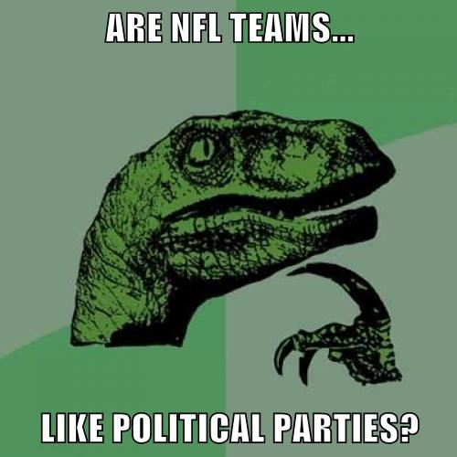 ARE NFL TEAMS...  LIKE POLITICAL PARTIES?