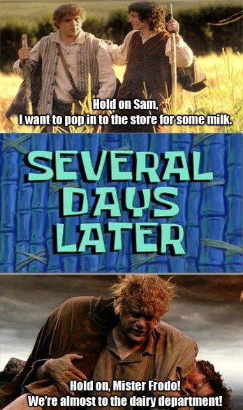 One Does Not Simply Pop in for Milk