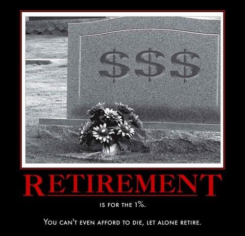Sad,Retiring,fact,funny,money