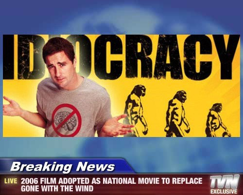 Breaking News - 2006 FILM ADOPTED AS NATIONAL MOVIE TO REPLACE GONE WITH THE WIND