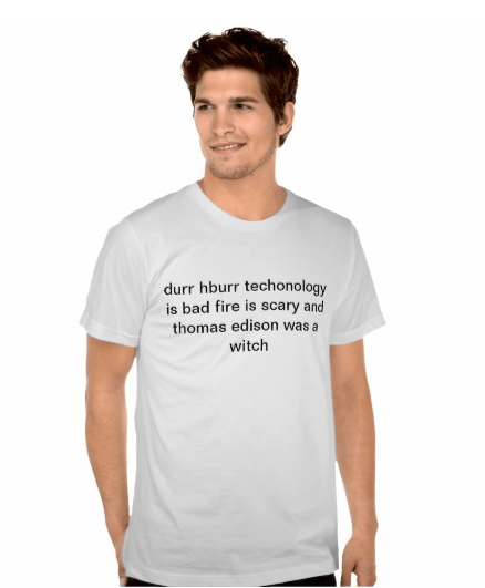 Do You Know Someone Who Could Use This Shirt?