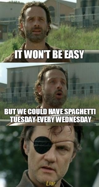 Rick Grimes,the governor,spaghetti tuesday