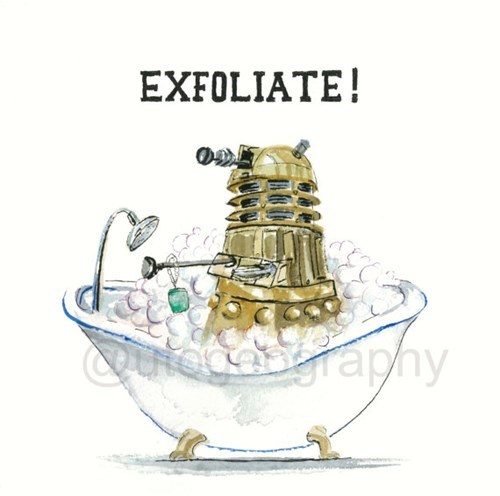 dalek,pun,print,exfoliate,Exterminate,etsy