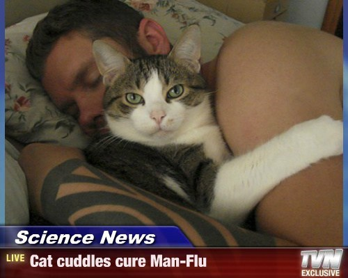 Science News - Cat cuddles cure Man-Flu