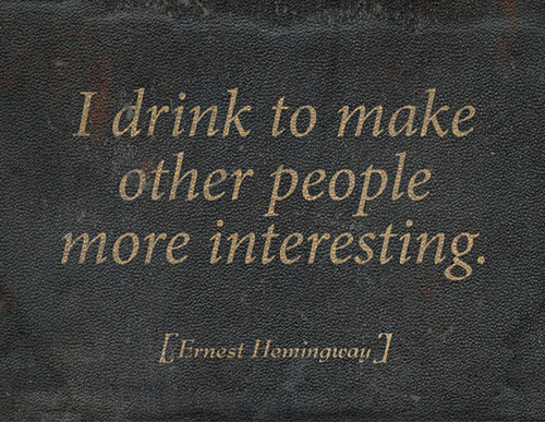 other people,ernest hemmingway,quote,funny,after 12
