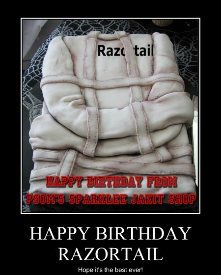 HAPPY BIRTHDAY RAZORTAIL