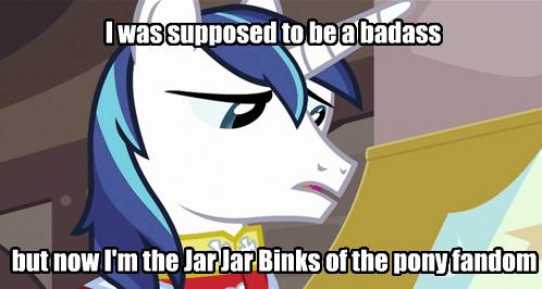shining armor,worst pony,jar jar binks