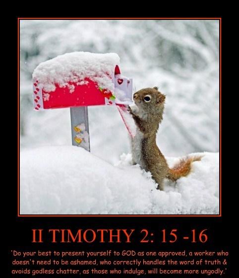 II TIMOTHY 2: 15 -16