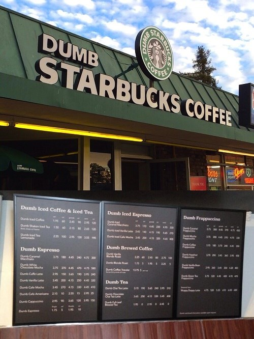 "Parody of the Day: ""Dumb Starbucks"" Coffee Store Opens in California"
