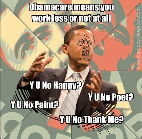 Y U No Obamacare?