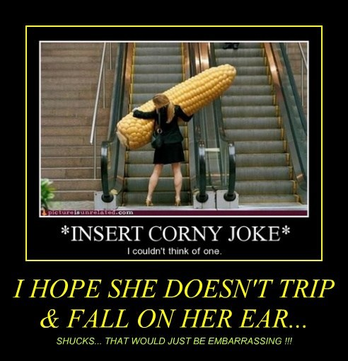 I HOPE SHE DOESN'T TRIP & FALL ON HER EAR...