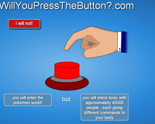 Someone Must Have Pressed This Button