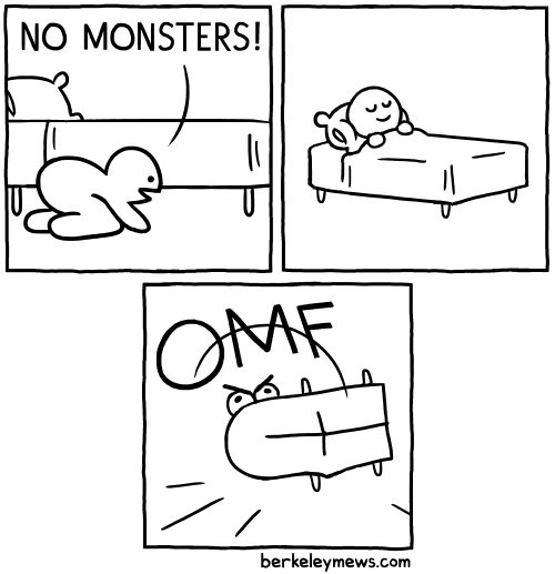 The Monsters are Just in Your Head, They Said