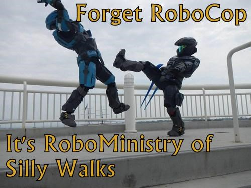 Forget RoboCop   It's RoboMinistry of Silly Walks