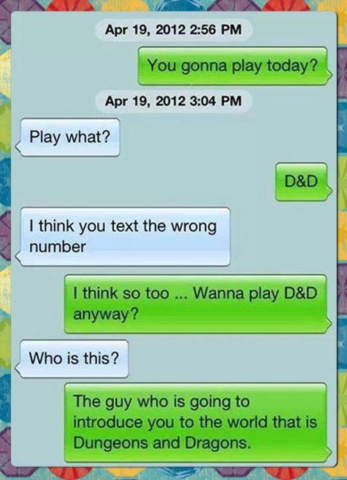 wrong number,nerds,texting,dungeons and dragons,failbook,g rated