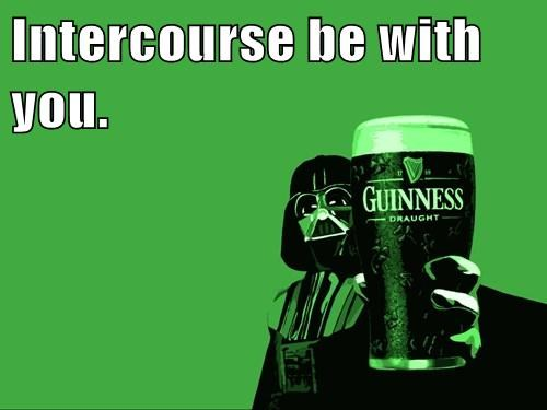 Intercourse be with you.