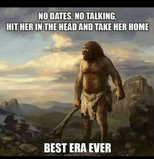 So Easy a Cave Man Could Do It