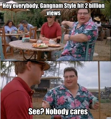 That video peaked at 1 billion.