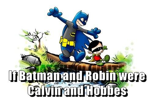 If Batman and Robin were Calvin and Hobbes