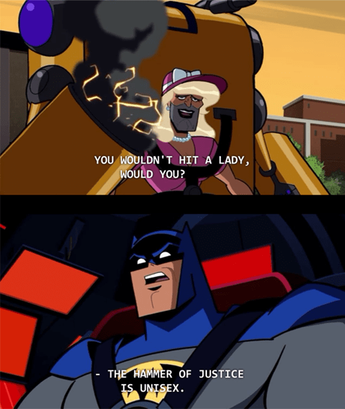 BATMAN! A true feminist!