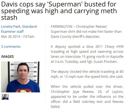 Irony of the Day: A Man Named Christopher Reeve Wearing a Superman Shirt Was Busted for Meth