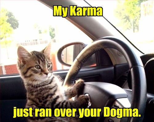 Karma will get you.
