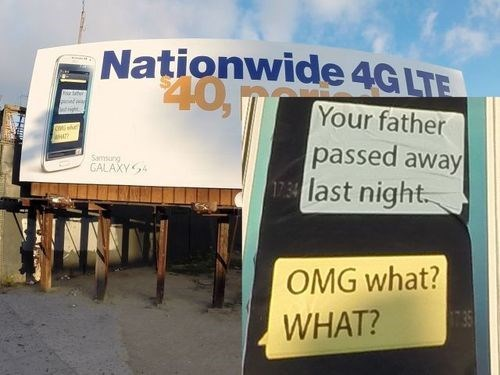 Maybe Choose a More Lighthearted Text Message to Put on Your Billboards?