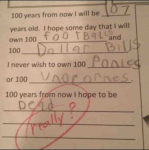 Really? I Mean, What Kind of Kid Doesn't Want 100 Unicorns?
