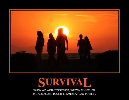 Survival Makes Cannibals