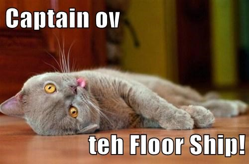 Captain ov  teh Floor Ship!