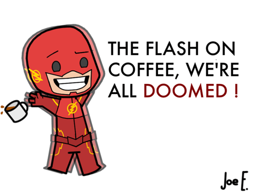 Flash on Coffee Got a Fix