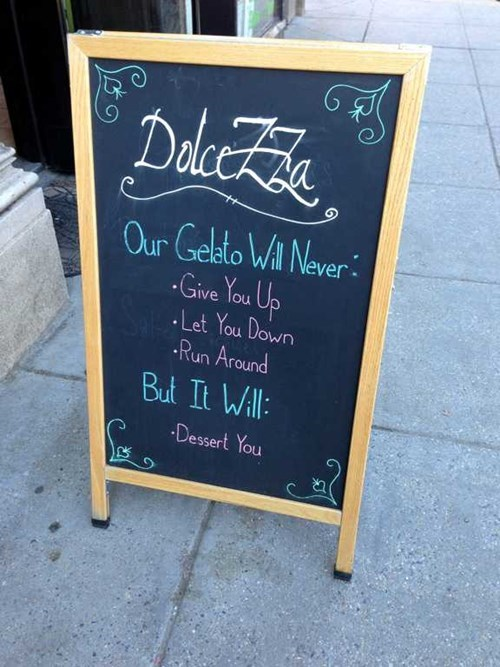 gelato rick roll sign