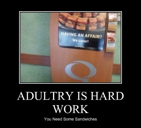 ADULTRY IS HARD WORK