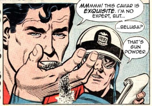 Superman Has Discerning Tastes