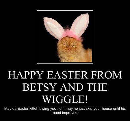 HAPPY EASTER FROM BETSY AND THE WIGGLE!