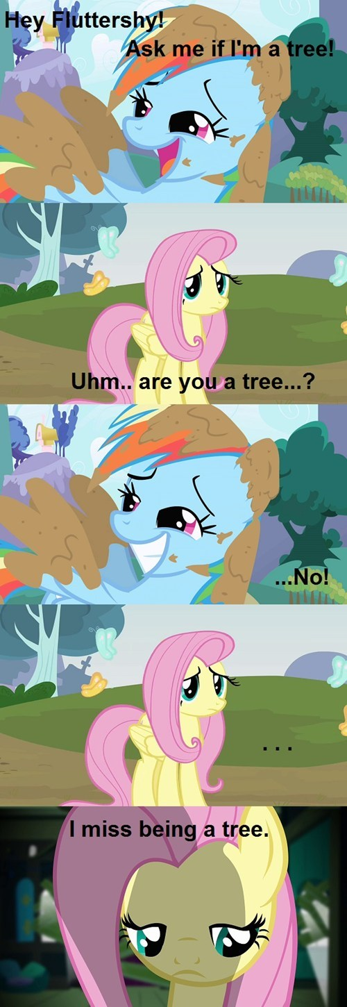 Because it was such a long time since the last Fluttertree joke