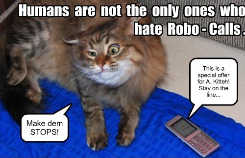 Humans are not the only ones who hate Robo-Calls.