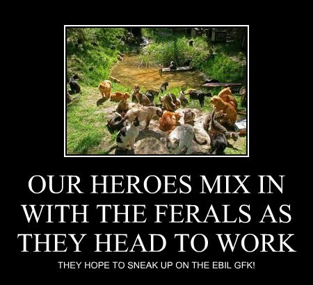 OUR HEROES MIX IN WITH THE FERALS AS THEY HEAD TO WORK