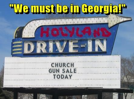 """We must be in Georgia!"""