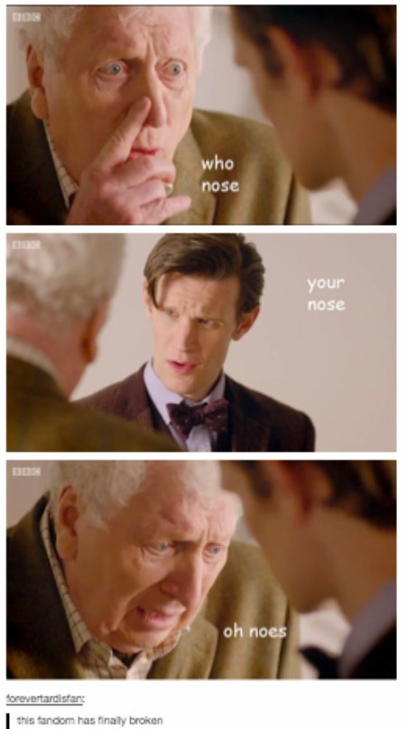 Let's Add a Nose Pun to the Who Pun