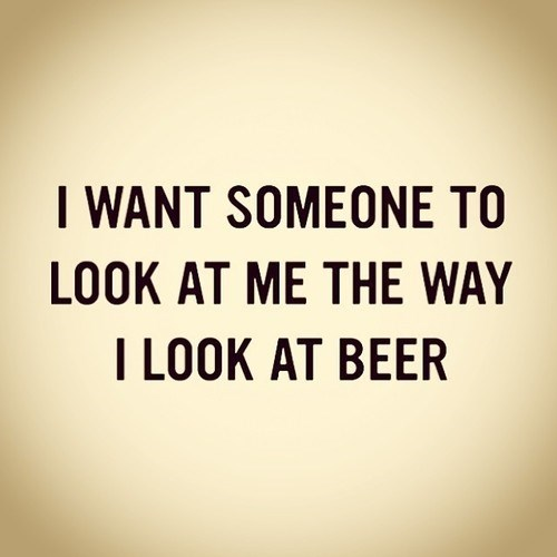 beer,wishes,love,quote,funny,after 12,g rated