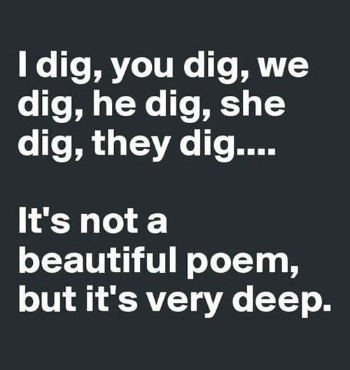 I Dig That