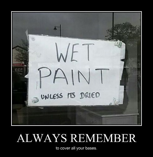 funny,wet paint,sign,wtf,thorough