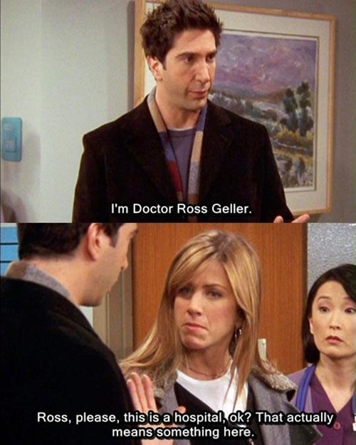 ross gellar,hospital,doctor,friends