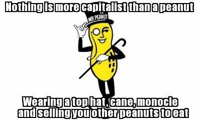 mr peanut,peanuts,capitalism,planters